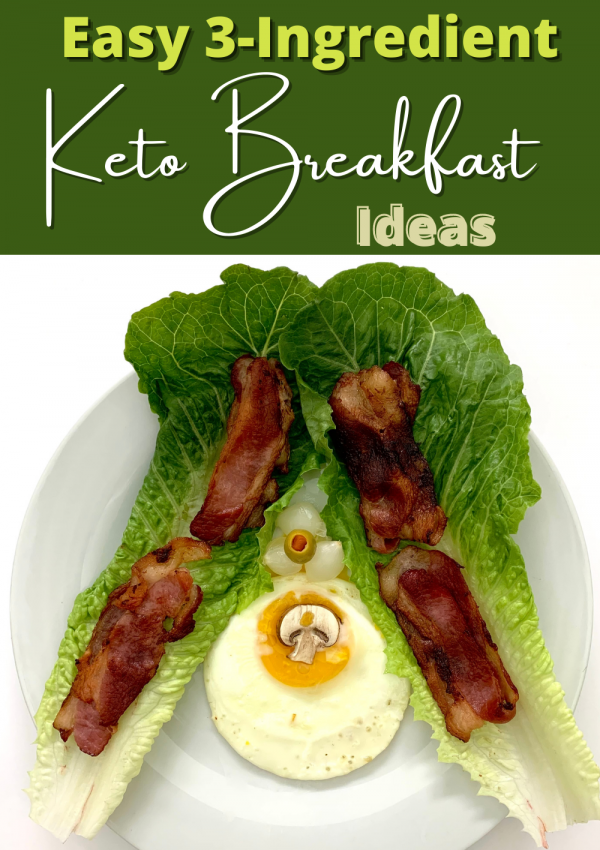 Easy 3-Ingredient Keto Breakfast Ideas (with Calories)