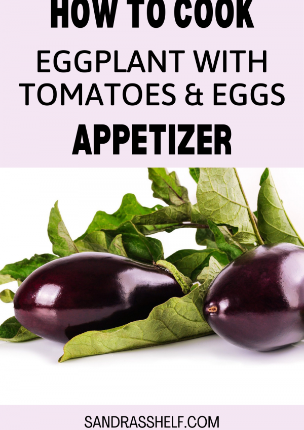 How to Cook Eggplants with Tomatoes and Eggs Appetizer (Mirza Ghasemi)