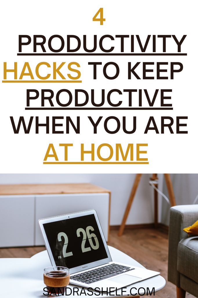 How to Actually be Productive at Home (4 Easy Tricks for Everyone)